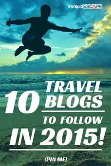 10 Travel Blogs 2015 - Intrepid Escape