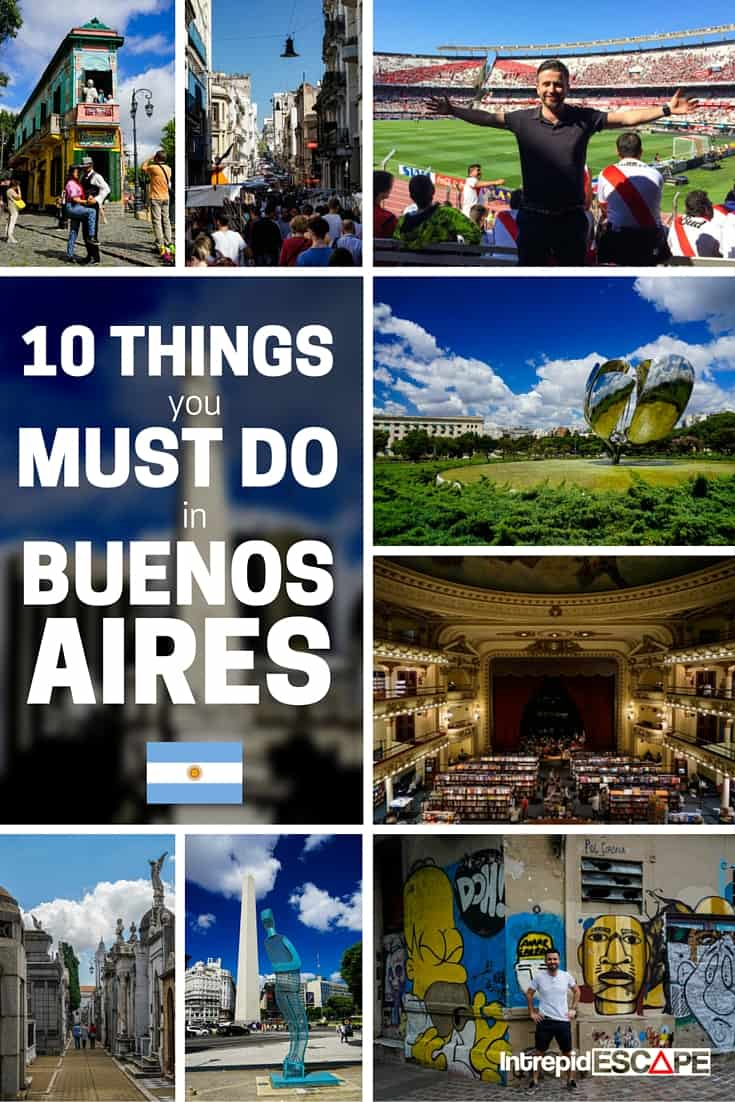 Must Do: 10 Things You MUST DO In Buenos Aires