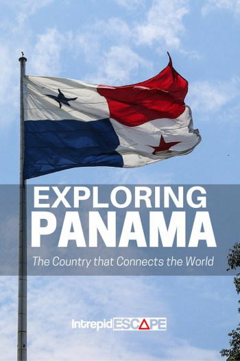 Exploring Panama - Intrepid Escape