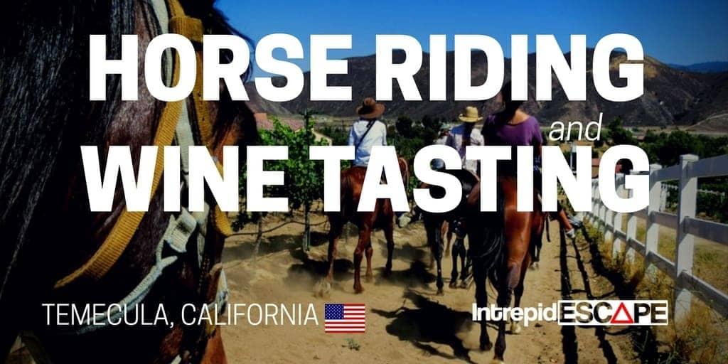 Horse Riding & Wine tasting Temecula