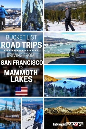 Bucket List Road Trips: Driving from San Francisco to Mammoth Lakes