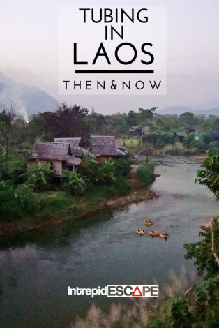 Tubing in Laos - then & now